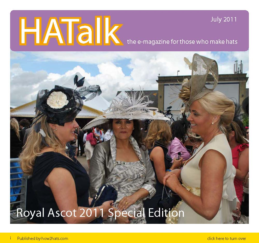 Royal Ascot 2011 Millinery Styles from HATalk e-magazine.