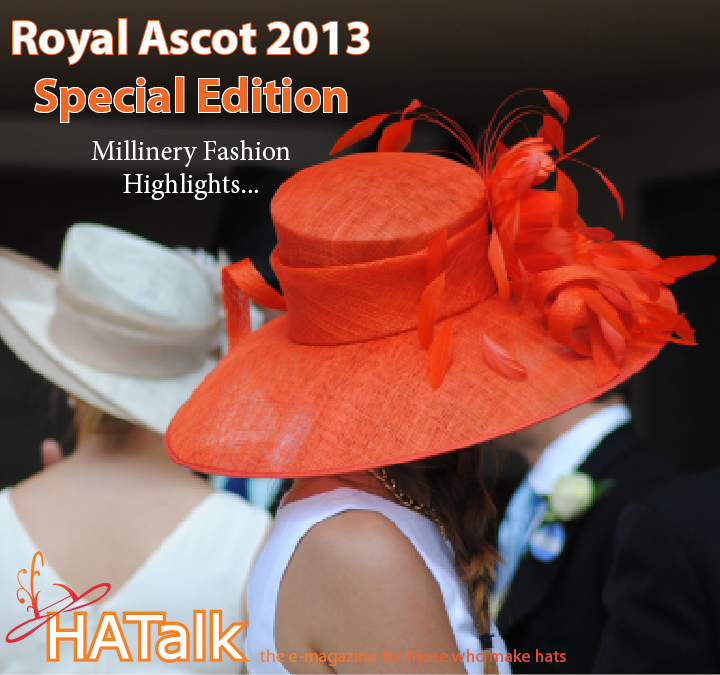 Royal Ascot 2013 Millinery Styles from HATalk e-magazine.