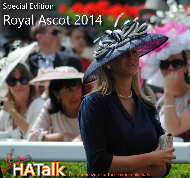 Royal Ascot 2014 Millinery Styles from HATalk e-magazine.