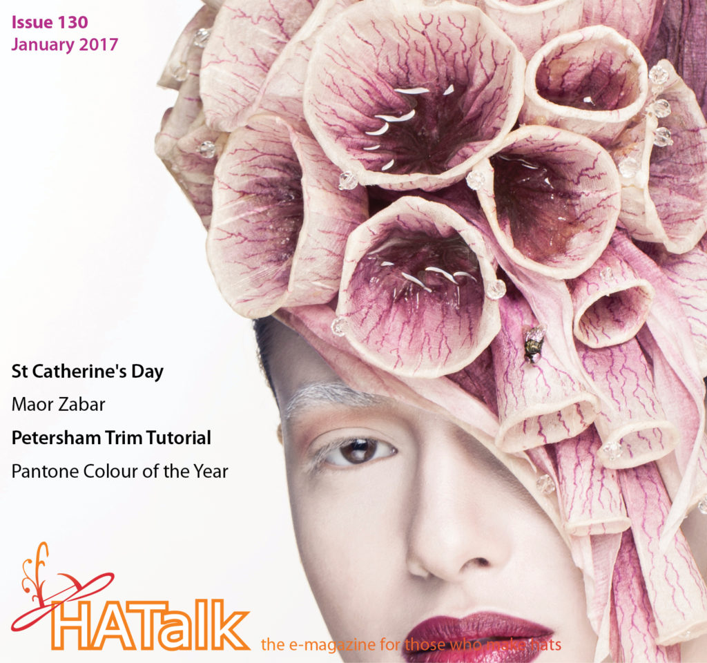 HATalk e-magazine Issue 130 - January 2017. Cover hat by Maor Zabar. Issue includes a Petersham trim tutorial.